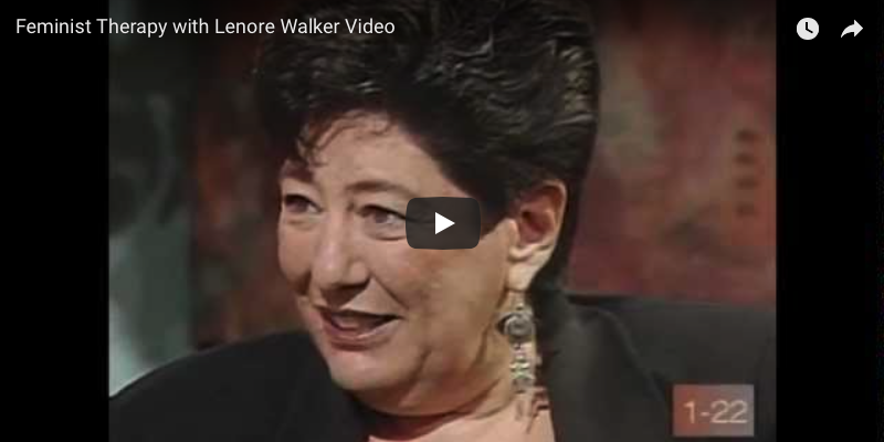 Feminist Therapy with Lenore Walker Video