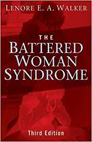 The Battered Woman Syndrome, Third Edition (Focus on Women)