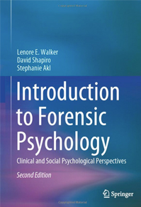 Introduction to Forensic Psychology- Clinical and Social Psychological Perspectives
